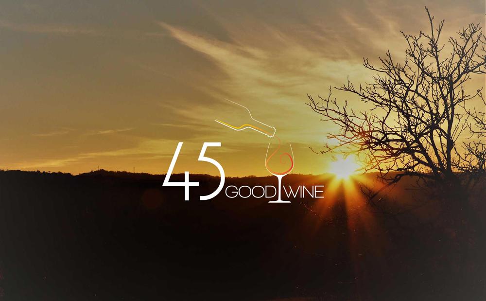 45… Good Wine